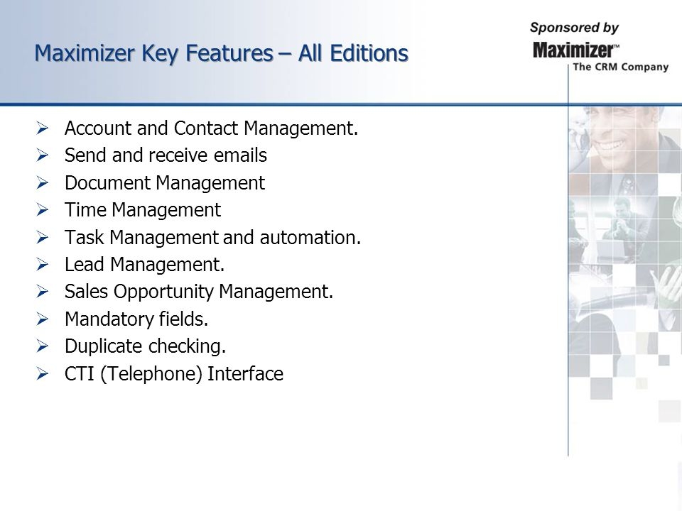 Maximizer Key Features – All Editions