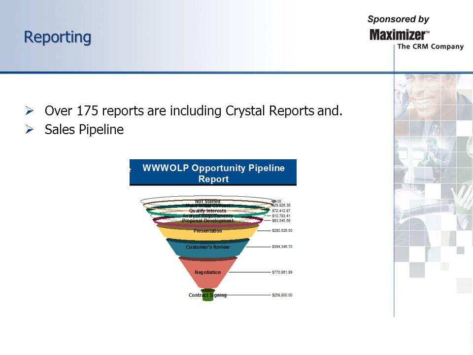 Reporting Over 175 reports are including Crystal Reports and.