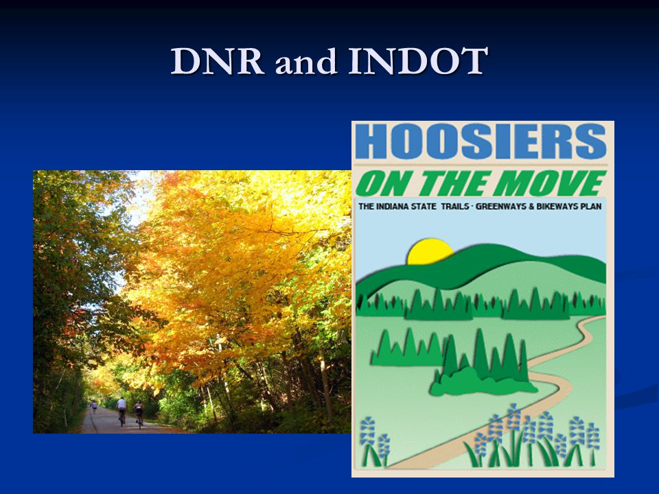 DNR and INDOT