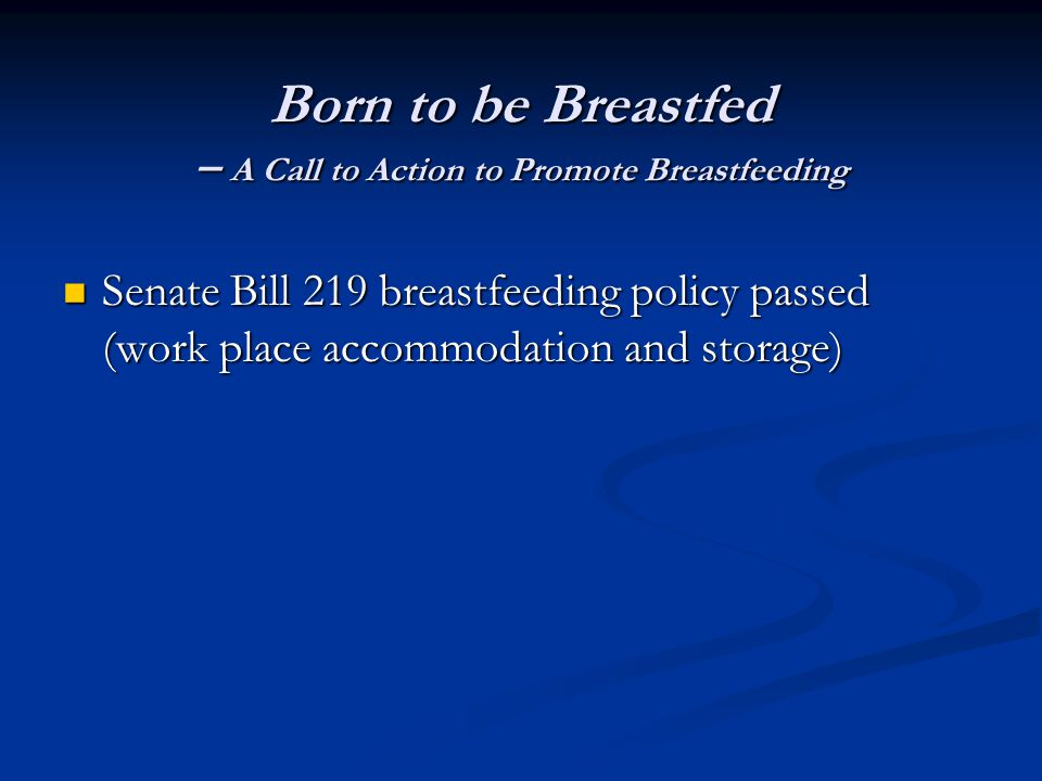 Born to be Breastfed – A Call to Action to Promote Breastfeeding