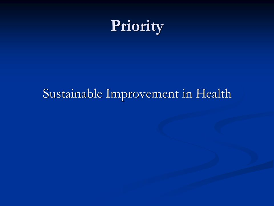 Sustainable Improvement in Health