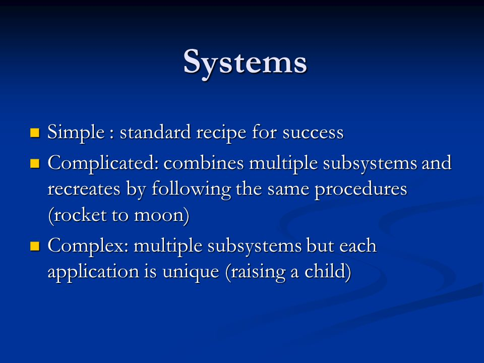 Systems Simple : standard recipe for success