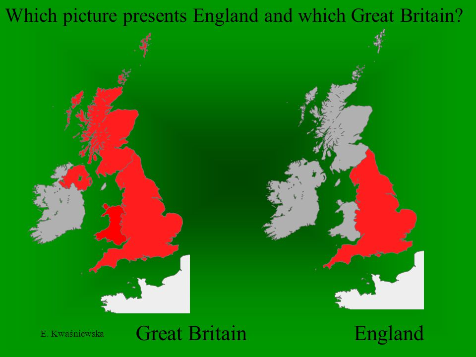 Which picture presents England and which Great Britain
