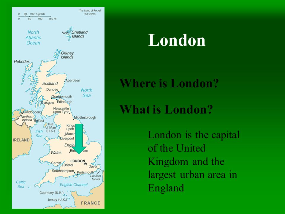 London Where is London What is London