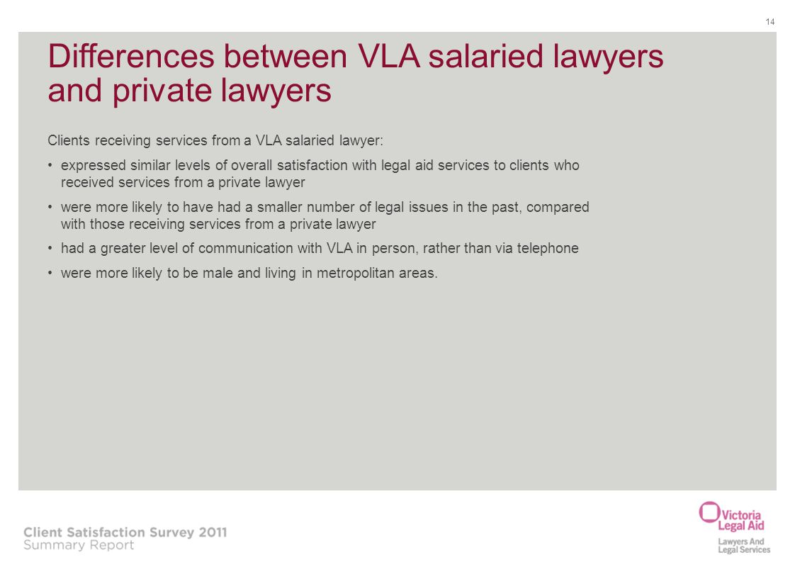 Differences between VLA salaried lawyers and private lawyers