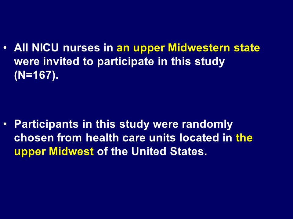 All NICU nurses in an upper Midwestern state were invited to participate in this study (N=167).