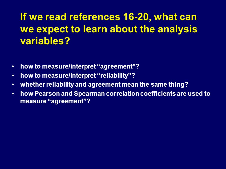 If we read references 16-20, what can we expect to learn about the analysis variables