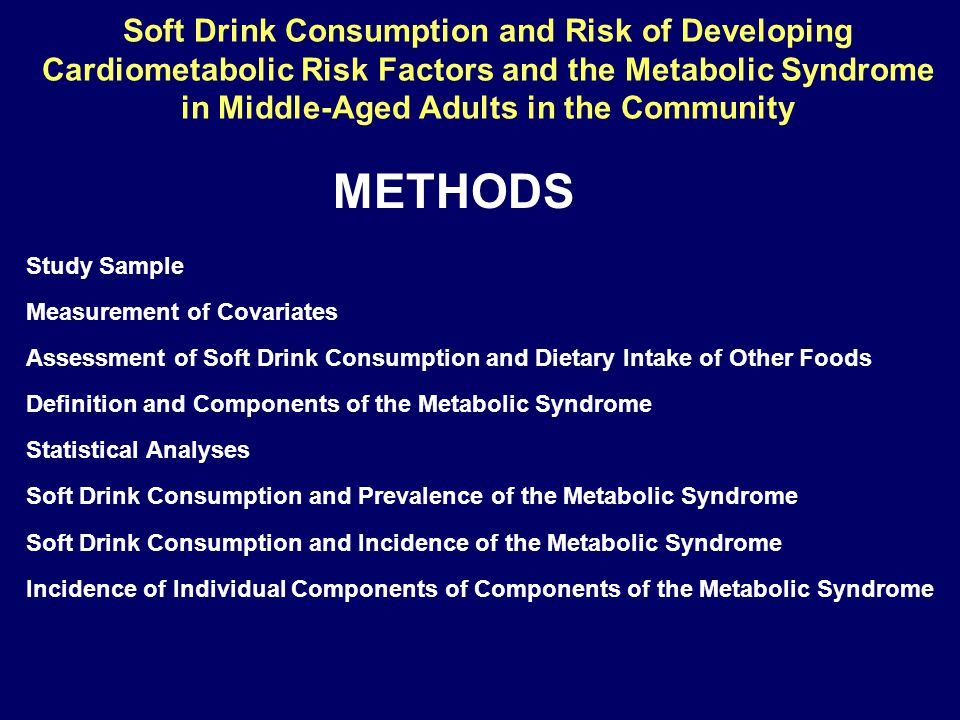 Soft Drink Consumption and Risk of Developing Cardiometabolic Risk Factors and the Metabolic Syndrome in Middle-Aged Adults in the Community