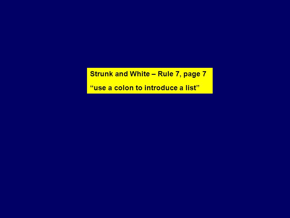 Strunk and White – Rule 7, page 7