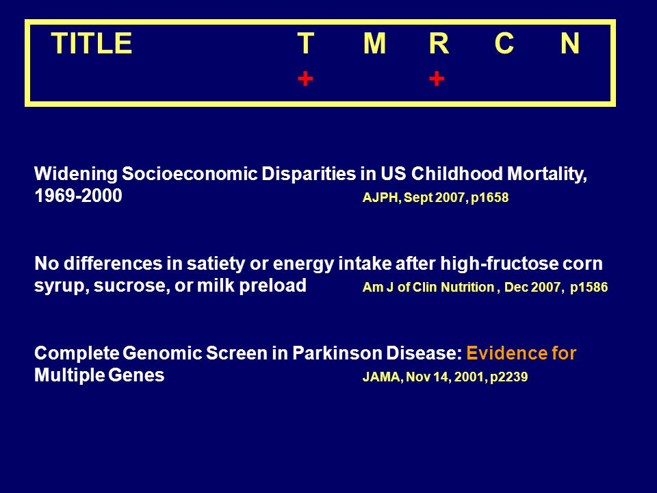 TITLE T M R C N + + Widening Socioeconomic Disparities in US Childhood Mortality, 1969-2000 AJPH, Sept 2007, p1658.