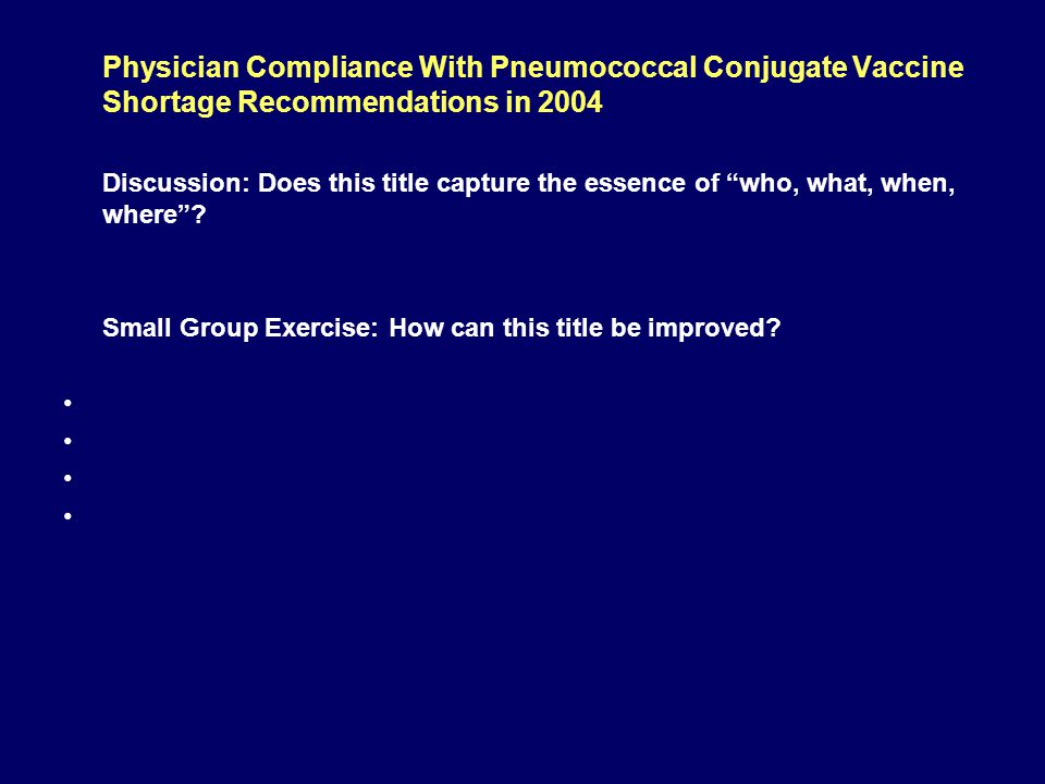 Physician Compliance With Pneumococcal Conjugate Vaccine Shortage Recommendations in 2004