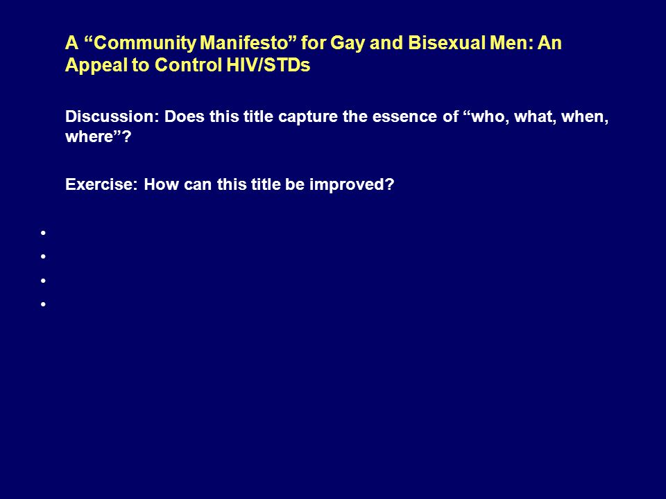 A Community Manifesto for Gay and Bisexual Men: An Appeal to Control HIV/STDs