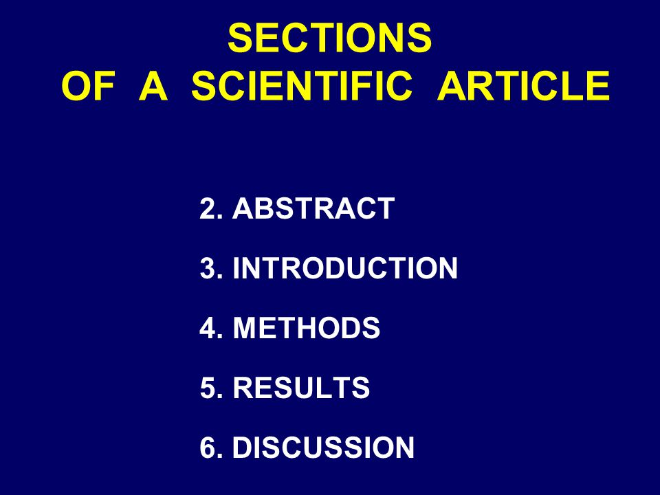 SECTIONS OF A SCIENTIFIC ARTICLE