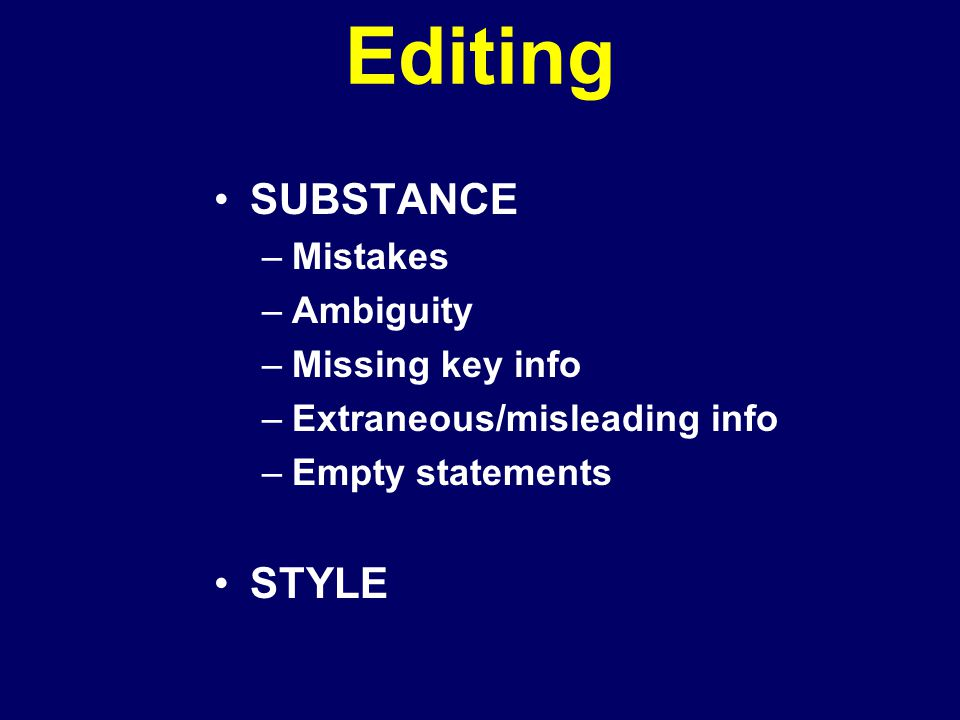 Editing SUBSTANCE STYLE Mistakes Ambiguity Missing key info