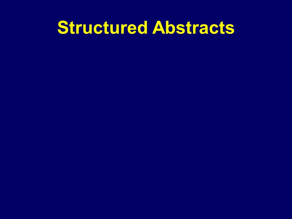 Structured Abstracts