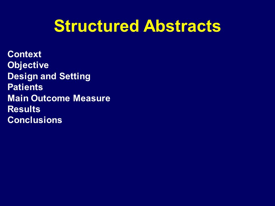 Structured Abstracts Context Objective Design and Setting Patients