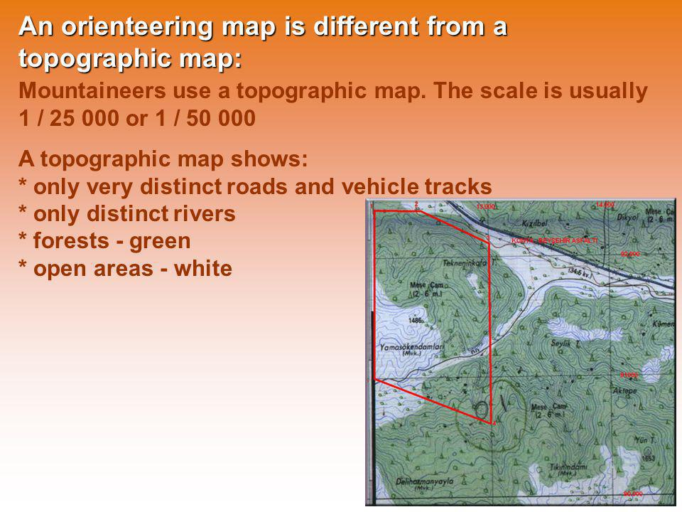 An orienteering map is different from a topographic map: