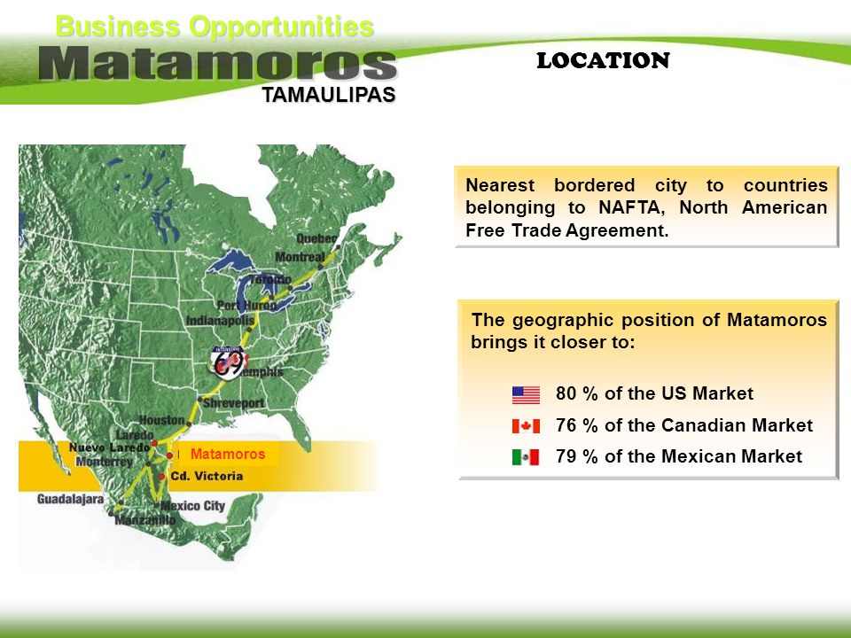 LOCATION Nearest bordered city to countries belonging to NAFTA, North American Free Trade Agreement.