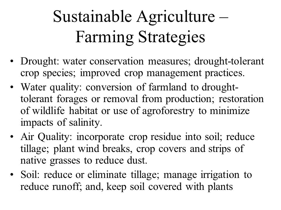 Sustainable Agriculture –Farming Strategies