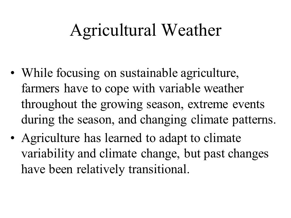 Agricultural Weather