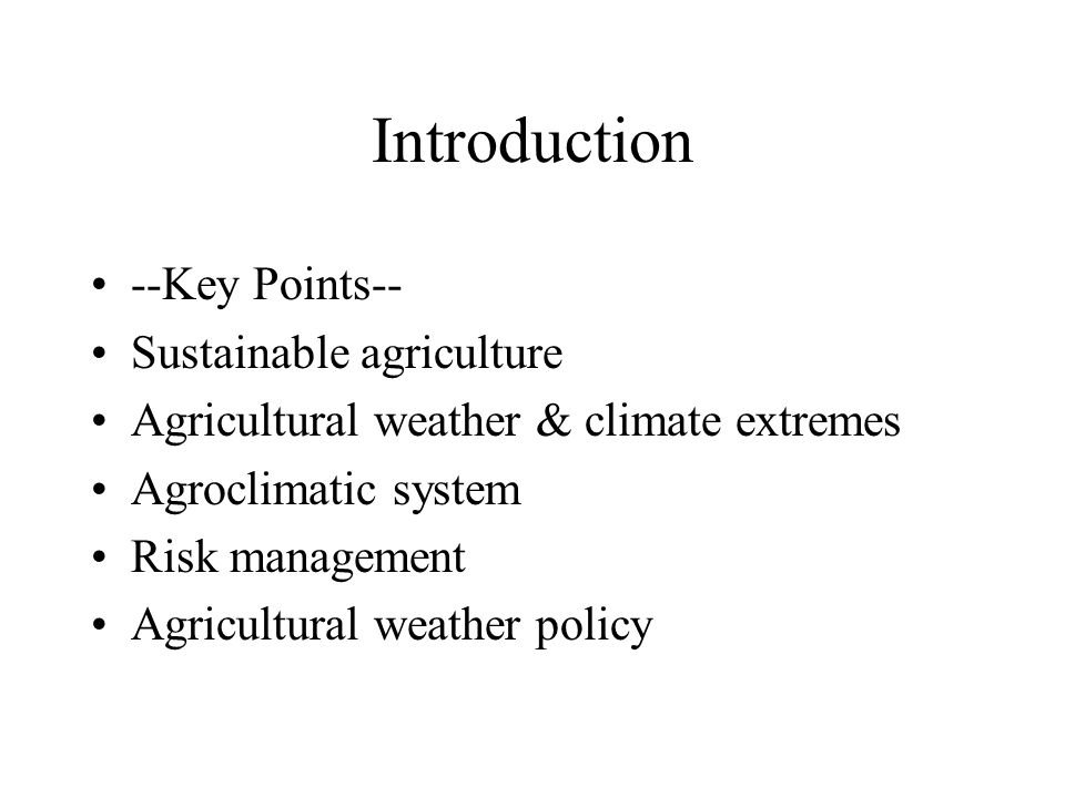 Introduction --Key Points-- Sustainable agriculture