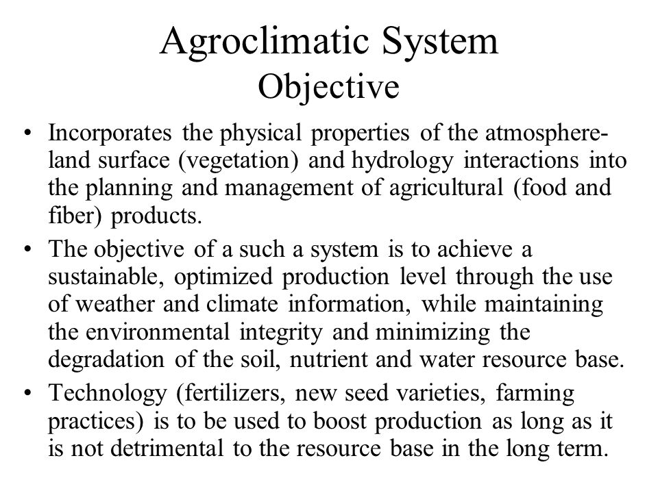 Agroclimatic System Objective