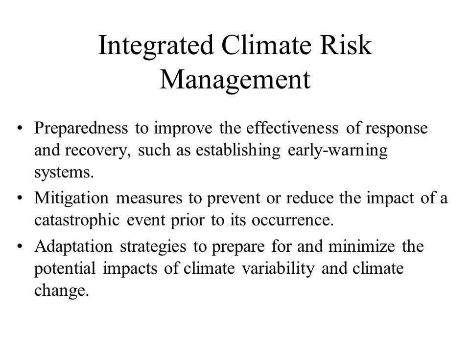 Integrated Climate Risk Management
