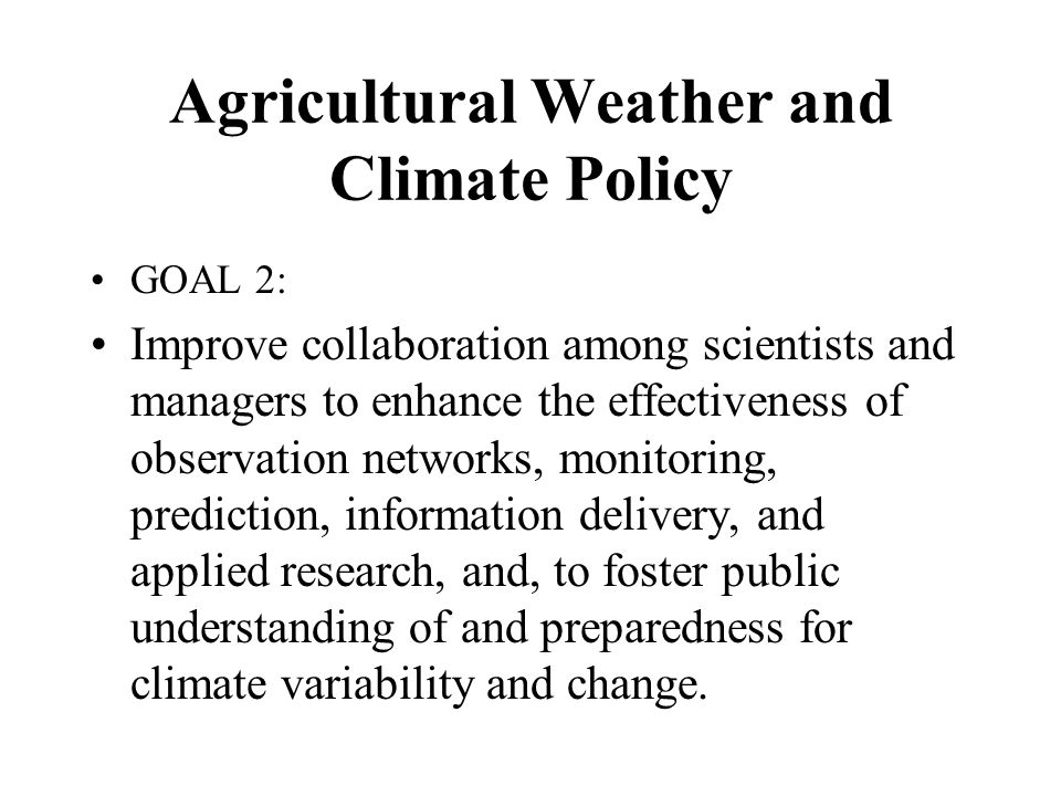 Agricultural Weather and Climate Policy
