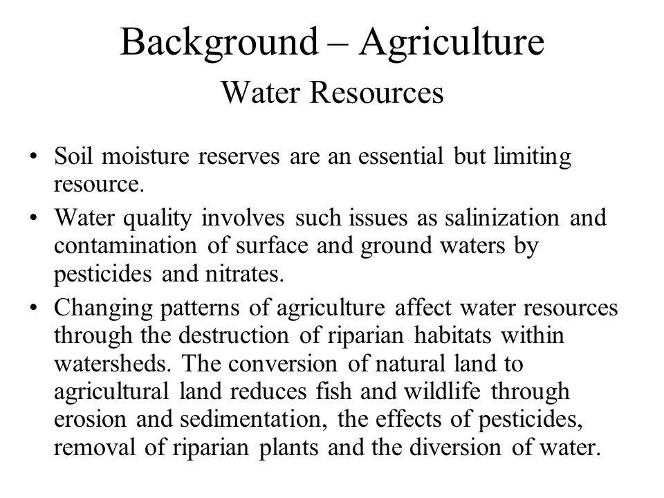 Background – Agriculture Water Resources