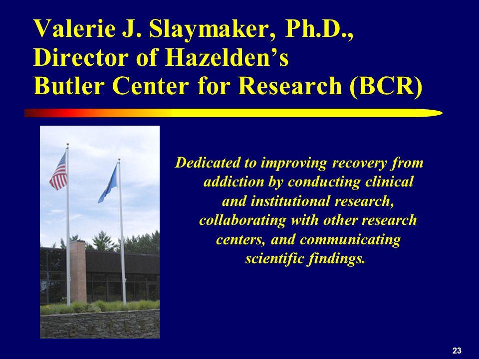 Valerie J. Slaymaker, Ph. D