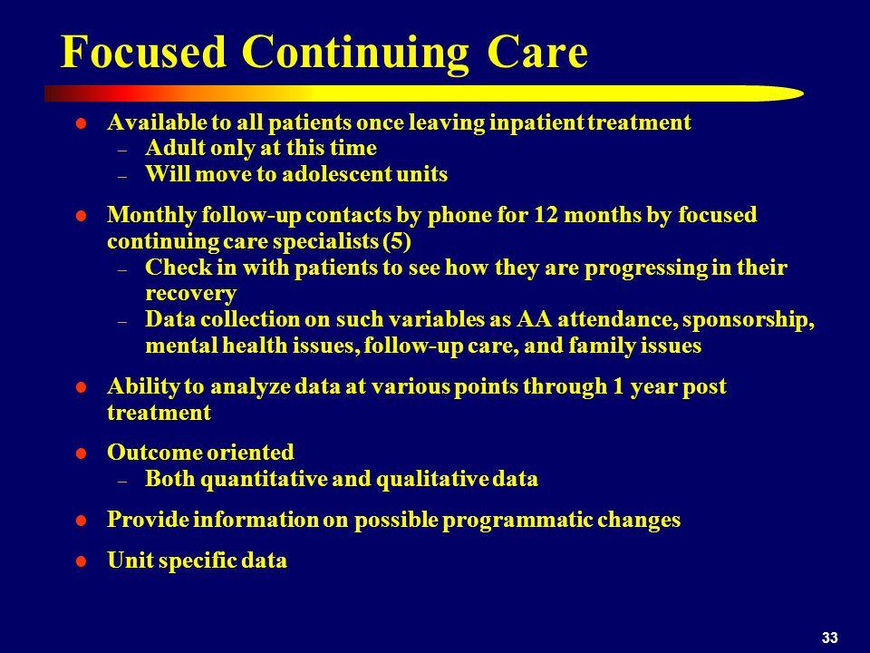 Focused Continuing Care