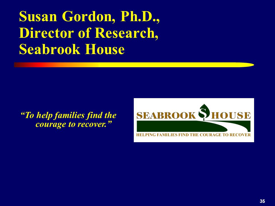 Susan Gordon, Ph.D., Director of Research, Seabrook House