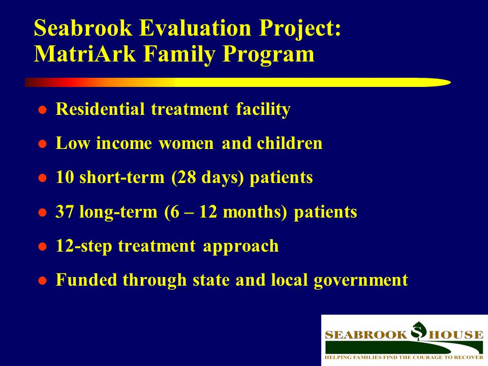 Seabrook Evaluation Project: MatriArk Family Program