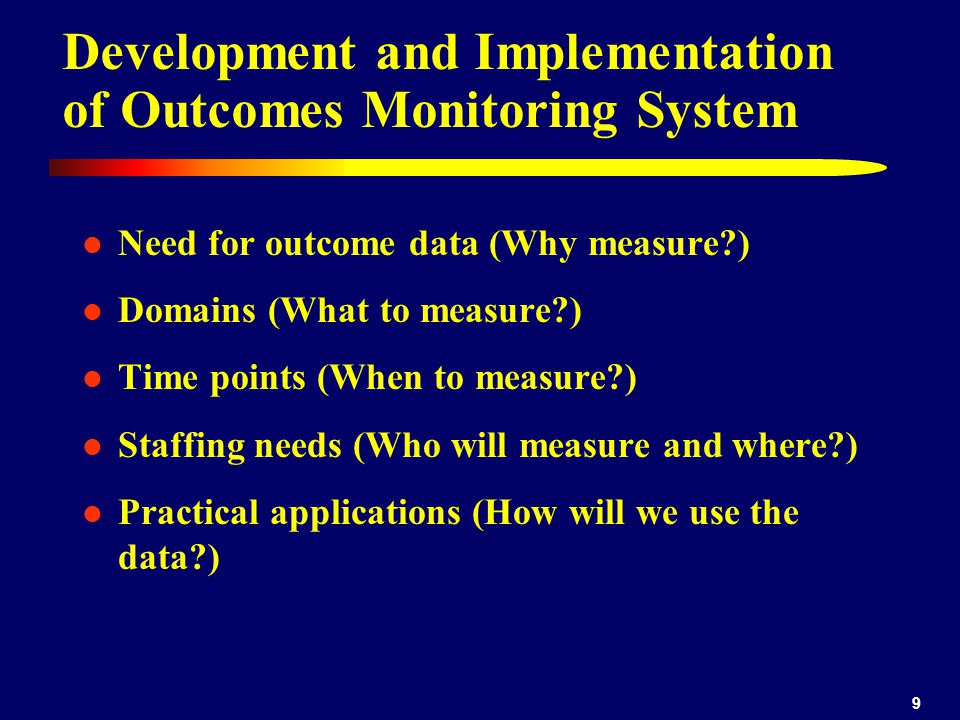 Development and Implementation of Outcomes Monitoring System