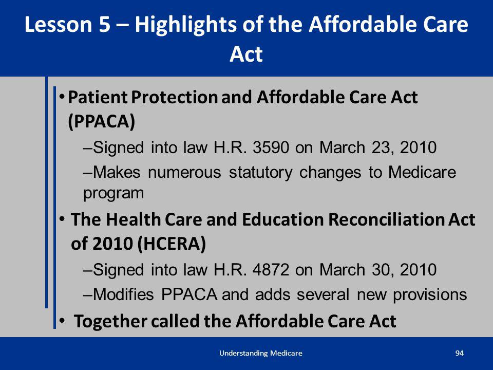Lesson 5 – Highlights of the Affordable Care Act