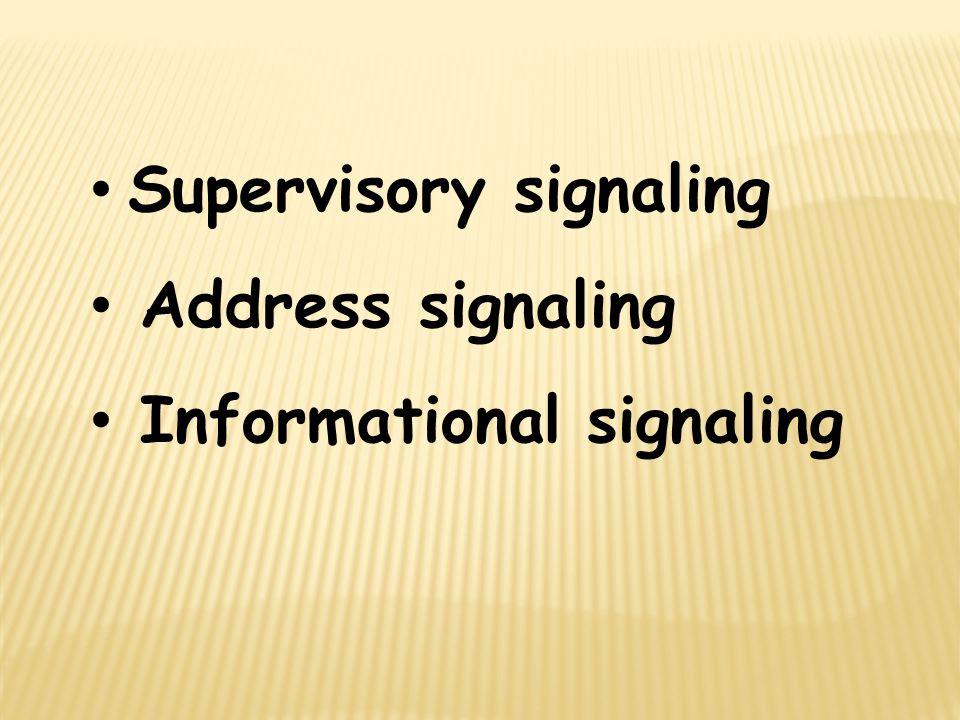 Supervisory signaling