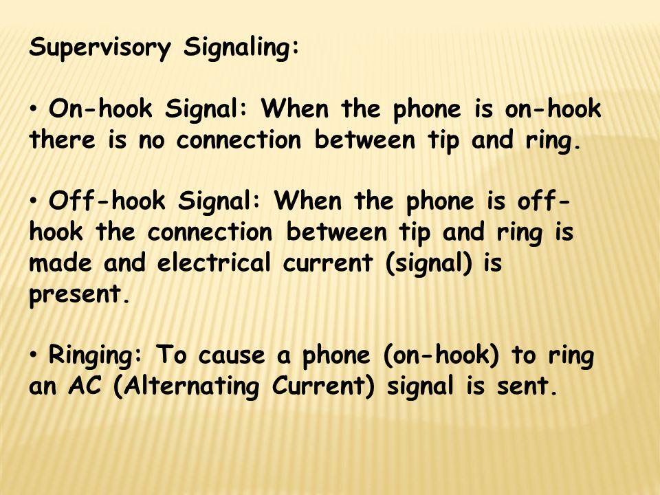 Supervisory Signaling: