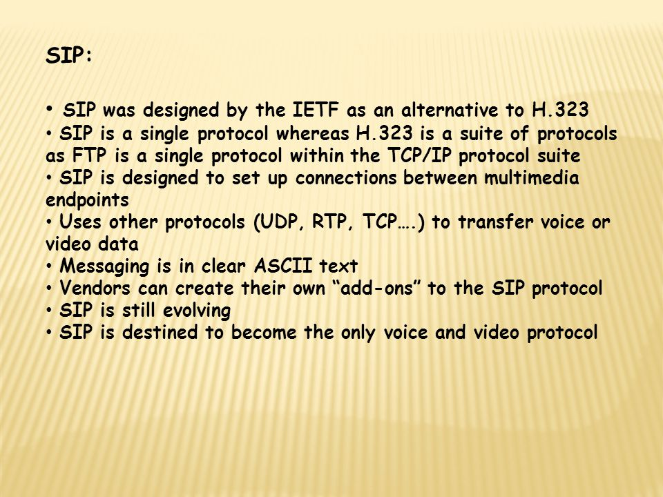 SIP was designed by the IETF as an alternative to H.323
