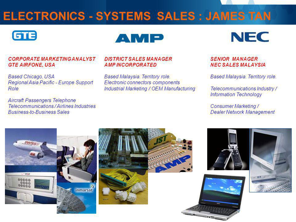 ELECTRONICS - SYSTEMS SALES : JAMES TAN