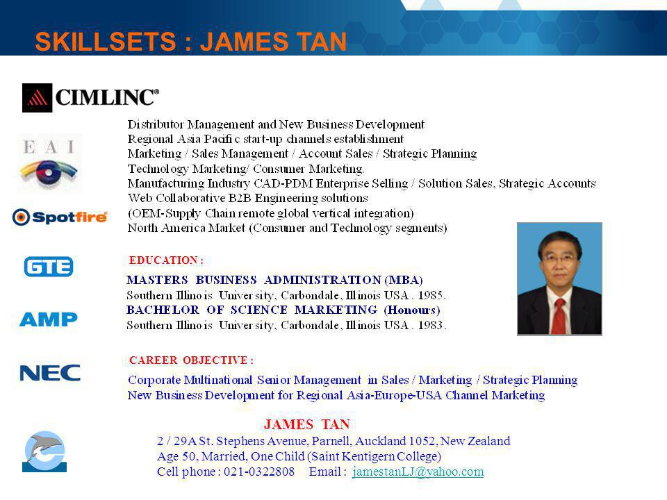 SKILLSETS : JAMES TAN JAMES TAN