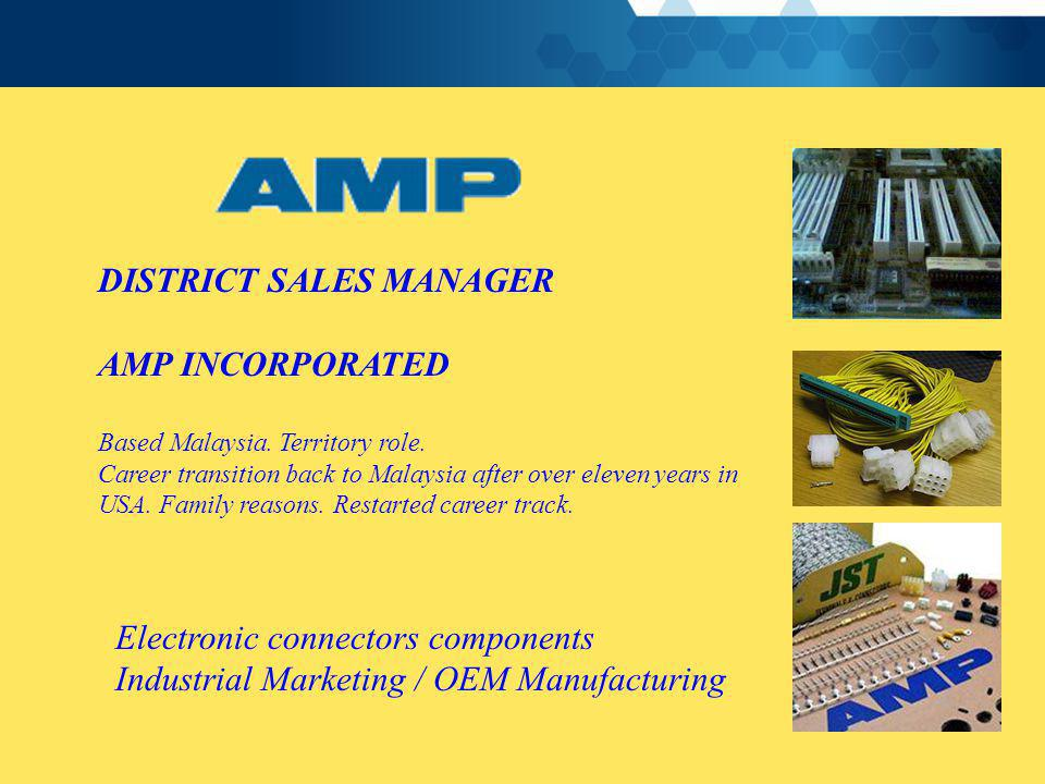 DISTRICT SALES MANAGER AMP INCORPORATED