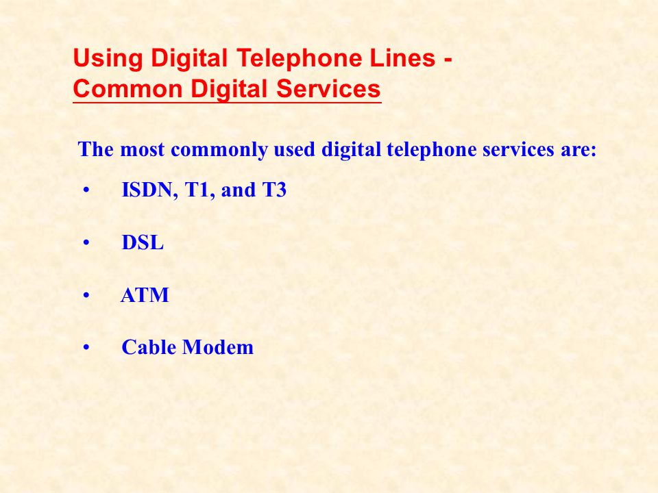Using Digital Telephone Lines - Common Digital Services