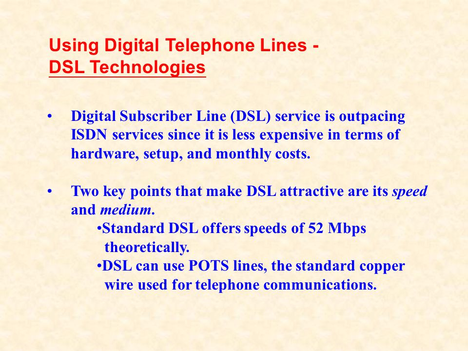 Using Digital Telephone Lines - DSL Technologies