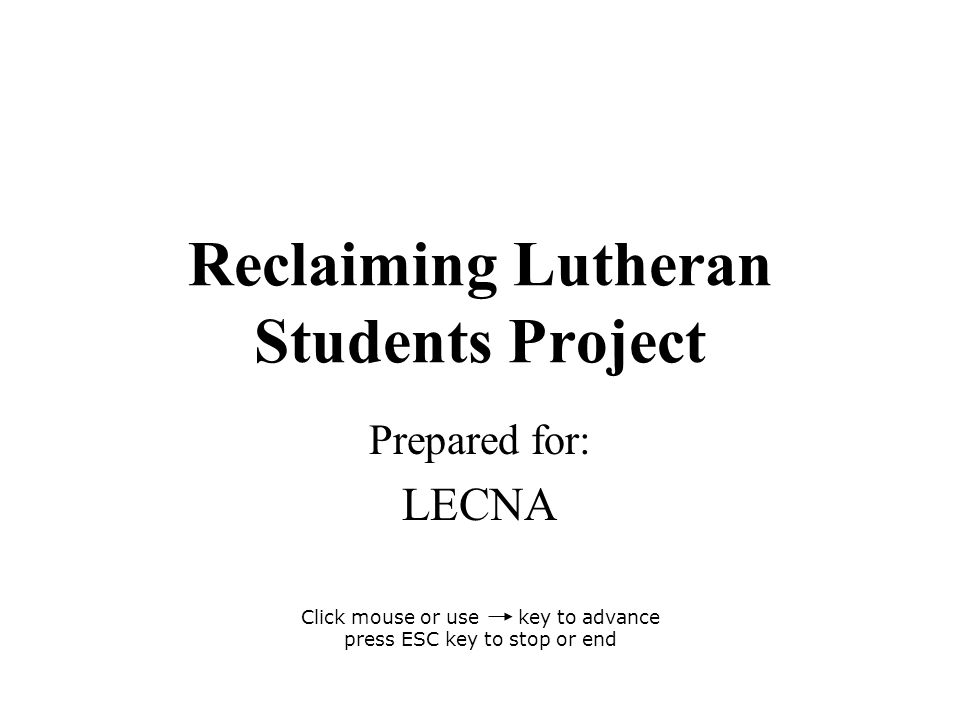 Reclaiming Lutheran Students Project