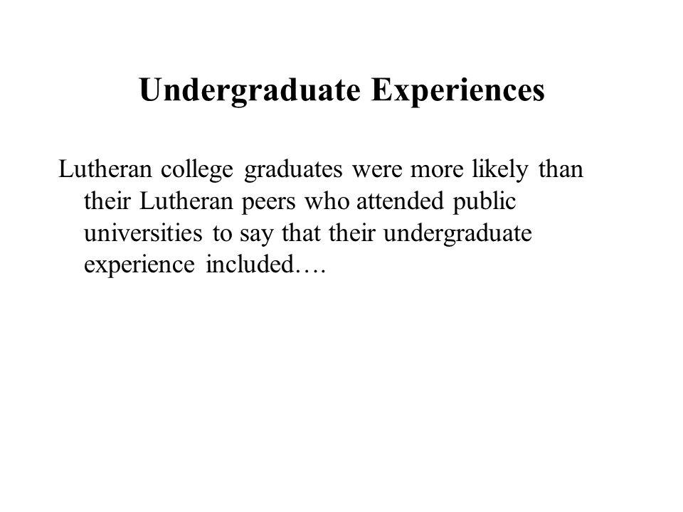 Undergraduate Experiences