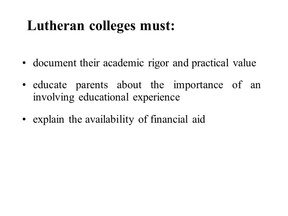 Lutheran colleges must: