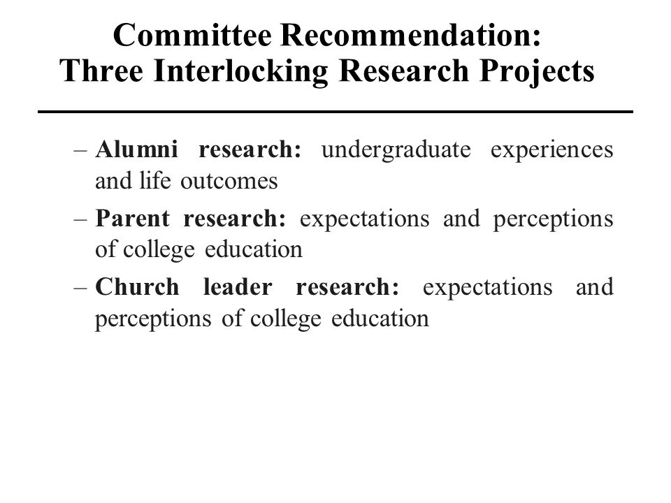 Committee Recommendation: Three Interlocking Research Projects