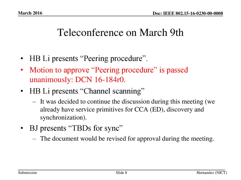 Teleconference on March 9th