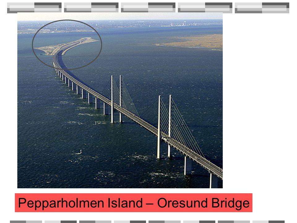 Pepparholmen Island – Oresund Bridge