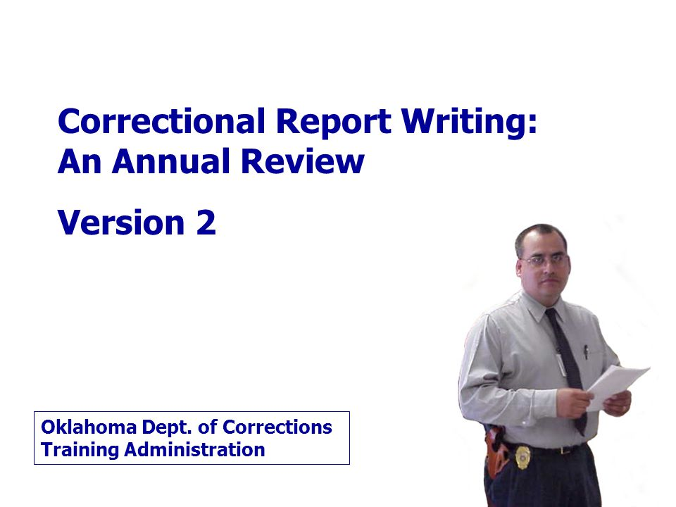 Correctional Report Writing: An Annual Review Version 2